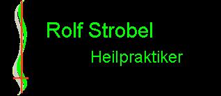 Rolf Strobel Heilpraktiker